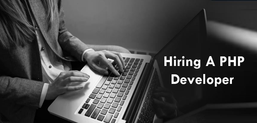 Hiring A PHP Developer