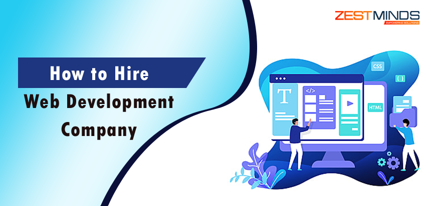 15 Key Factors to Consider When Hiring for a Web Development Company