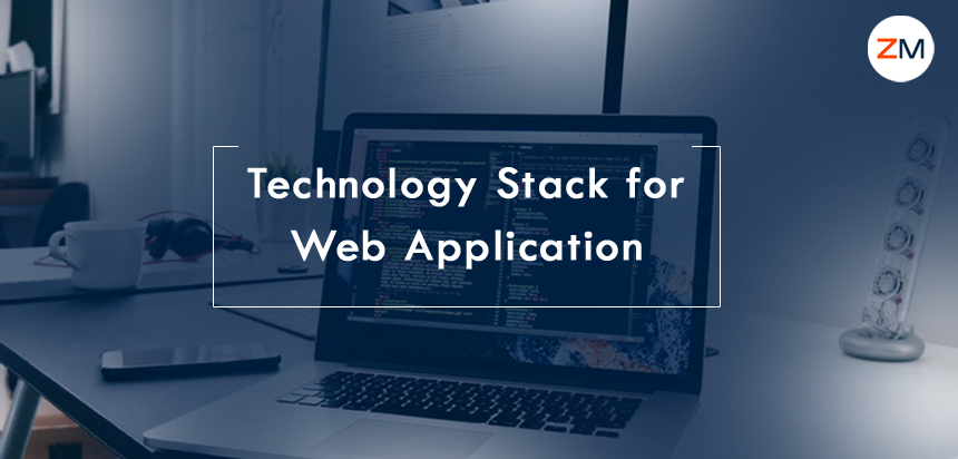 How to Select the Technology Stack for Web Application