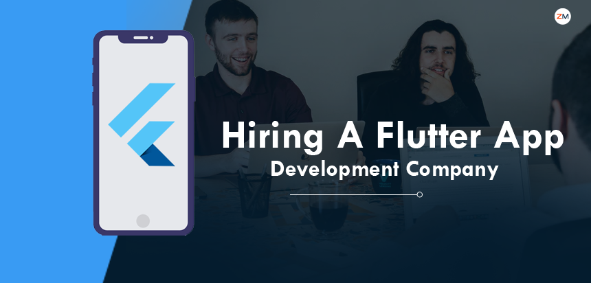 6 Things You Should Know Before Hiring A Flutter App Development Company