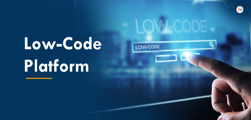 Everything That You Should Know About Low-Code Platform?
