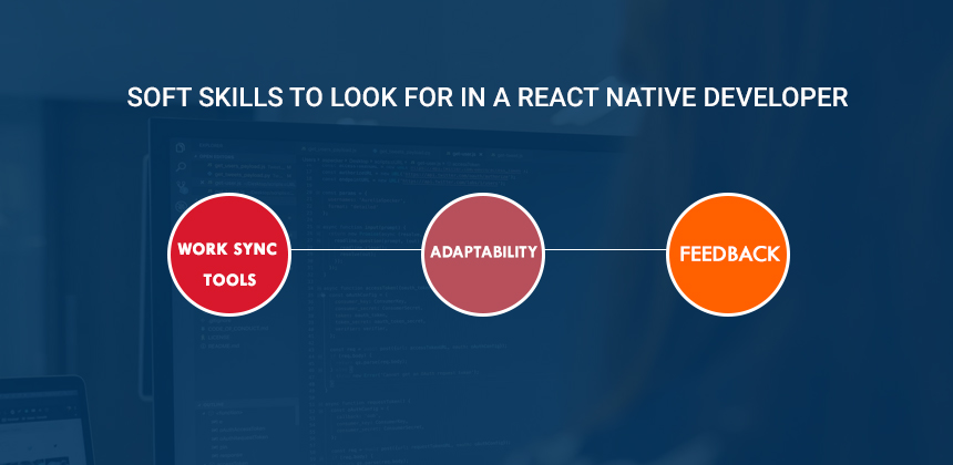 Soft Skills to Look for in a React Native Developer