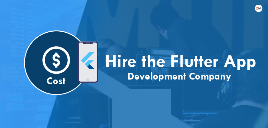 Cost to Hire the Flutter App Development Company