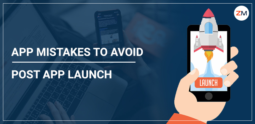 Top App Mistakes to Avoid Post App Launch
