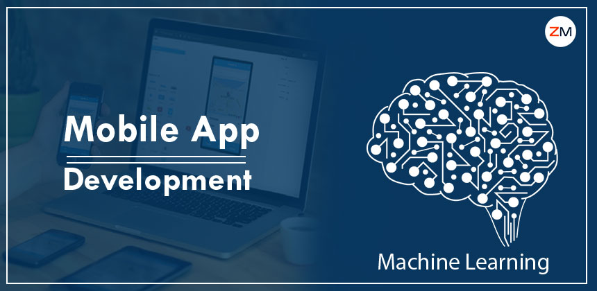 How Machine Learning is Influencing Mobile App Development in 2021