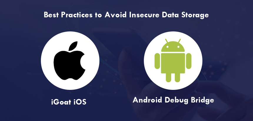 Best Practices to Avoid Insecure Data Storage