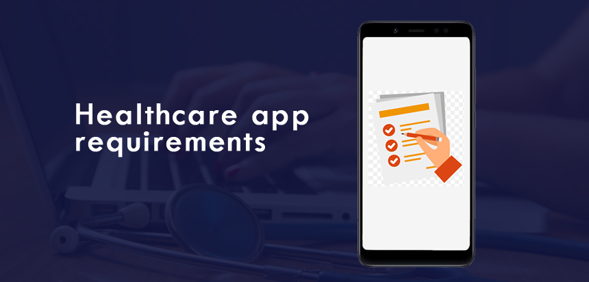 Healthcare app requirements