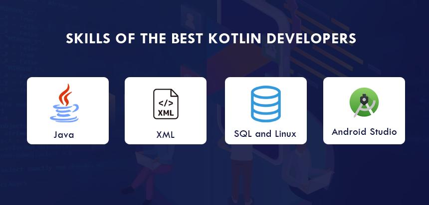 technical skills of Kotlin developers