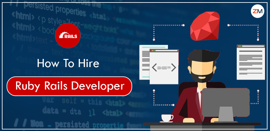 Comprehensive Guide on How To Hire Ruby on Rails Developers